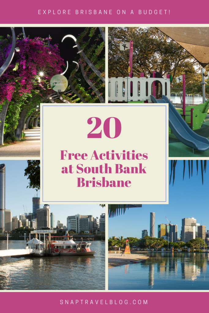 20 Free Activities at South Bank Parklands. Travel Tips for Brisbane.