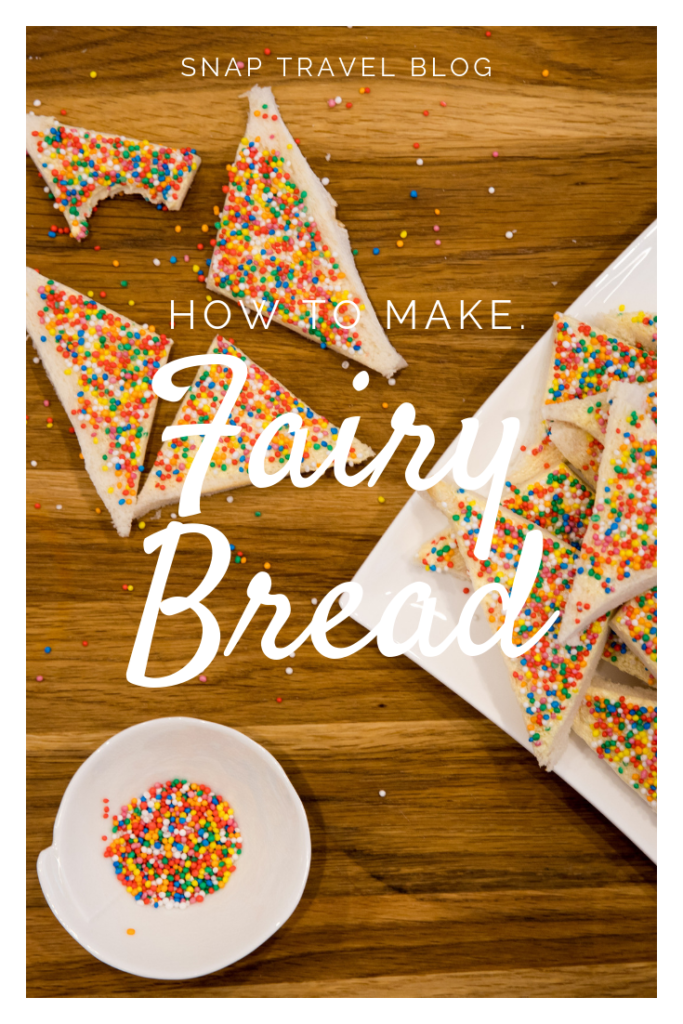 How to make Fairy Bread for Fairy Bread Day by Snap Travel Blog.